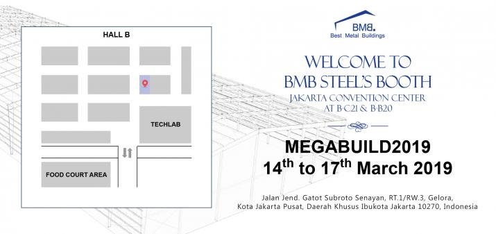 WELCOME TO BMB STEEL'S BOOTH AT MEGABUILD INDONESIA 2019